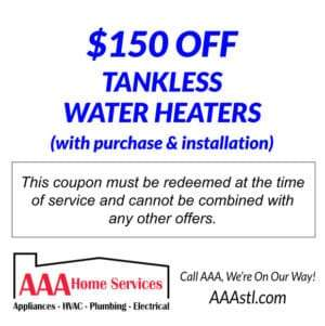 $150 OFF TANKLESS WATER HEATER INSTALLATION